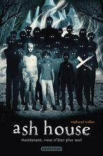 Ash house  - Angharad Walker - Walker Angharad