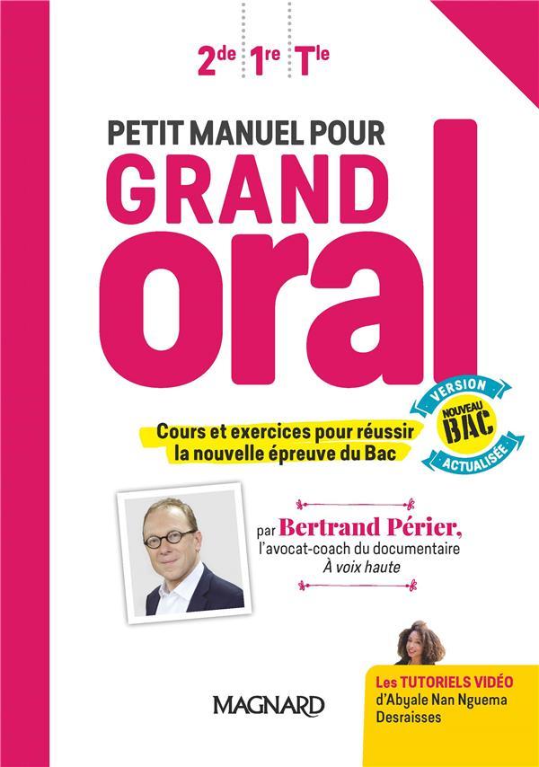 Petit manuel pour Grand Oral ; manuel de l'élève (édition 2020)