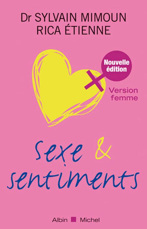 Sexe & sentiments ; version femme