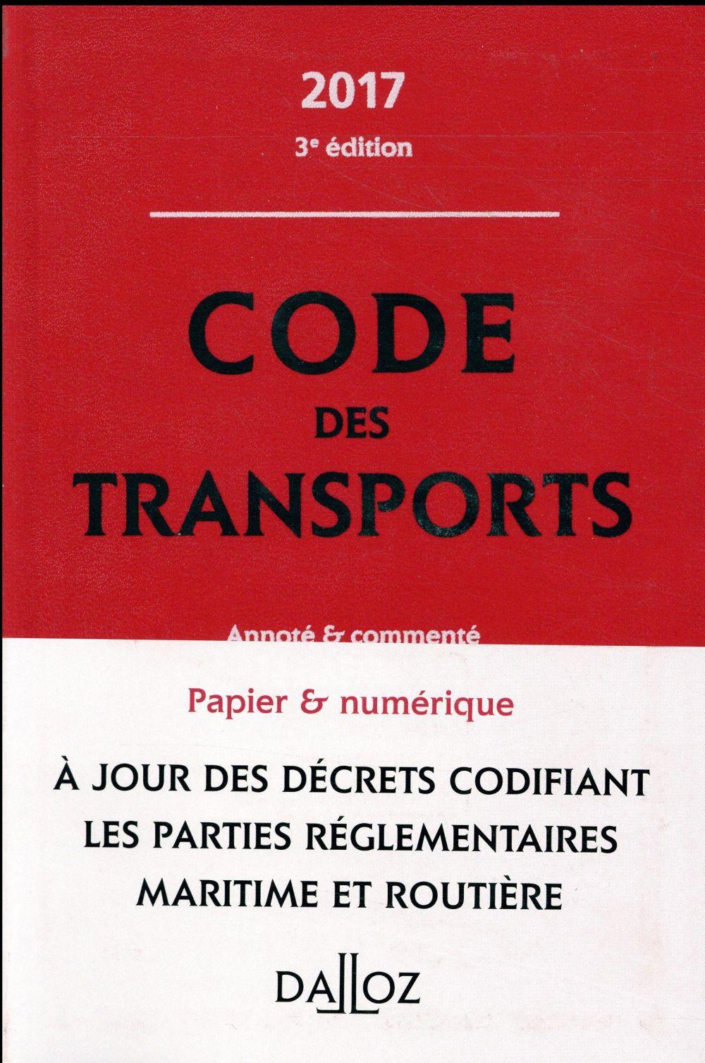 Code des transports ; annoté et commenté (édition 2017)