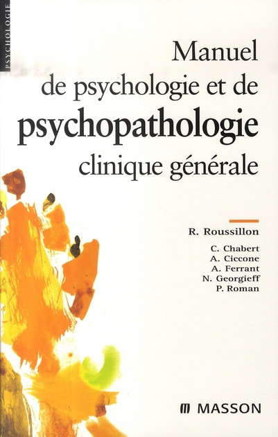 Manuel De Psychologie Et Psychopatologie Clinique Generale