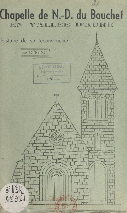 Chapelle de Notre-Dame du Bouchet en vallée d'Aure  - O. Redon