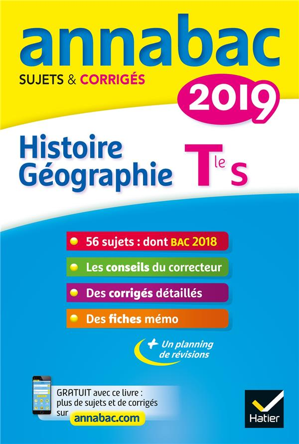 Annabac ; Histoire-Geographie ; Terminale S (Edition 2019)