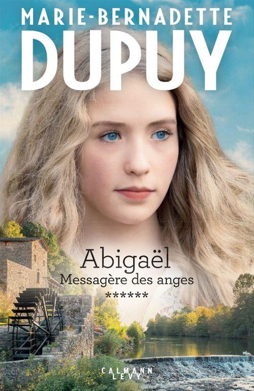 Abigaël tome 6 : Messagère des anges
