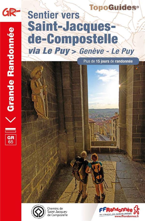 Sentier vers Saint-Jacques-de-Compostelle ; Genève - Le Puy : GR65