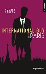 Vente Livre Numérique : International guy - tome 1 Paris  - Audrey Carlan