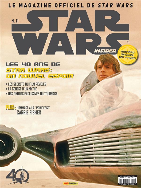 Star Wars Insider n.11 ; les 40 ans de Star Wars ; un nouvel espoir