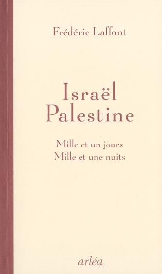 israel palestine : mille et un jours, mille et une nuits