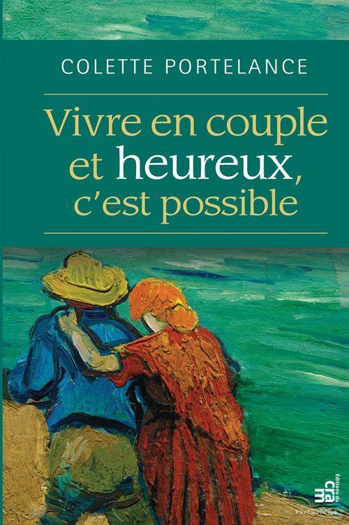 Vivre en couple... ; et heureux, c'est possible