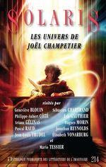 Vente EBooks : Solaris 214  - Ariane Gélinas - J - Sébastien Chartrand - Éric Gauthier - Hugues Morin - Philippe-Aubert Côté - Geneviève Blouin - Pascal Raud