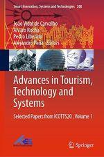 Advances in Tourism, Technology and Systems  - Joao Vidal De Carvalho - Alejandro Pena - Alvaro Rocha - Pedro Liberato