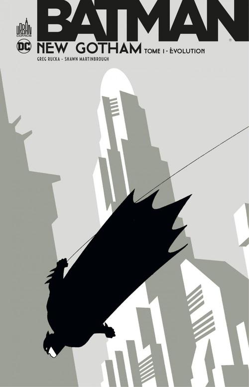 Batman - New Gotham T.1 ; évolution