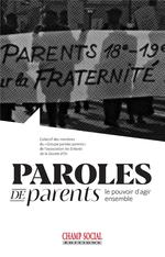 Paroles de parents ; le pouvoir d'agir ensemble