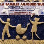 Vente AudioBook : La famille aujourd'hui  - André Masson - Marcel RUFO