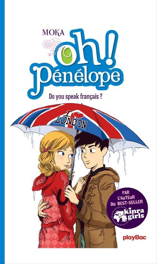 Oh ! Pénélope - Do you speak français ? - T5
