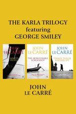 Vente Livre Numérique : The Karla Trilogy Featuring George Smiley  - John Le Carré