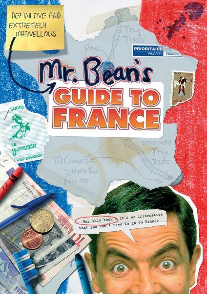 Mr Bean's Definitive and Extremely Marvellous Guide to France