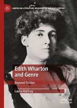 Edith Wharton and Genre  - Laura Rattray