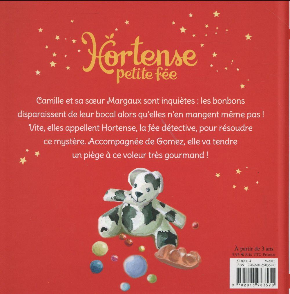 Hortense petite fée et le voleur de bonbons