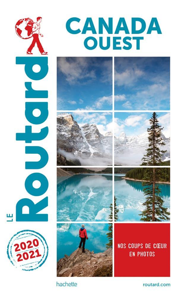 Guide du Routard ; Canada Ouest (édition 2020/2021)