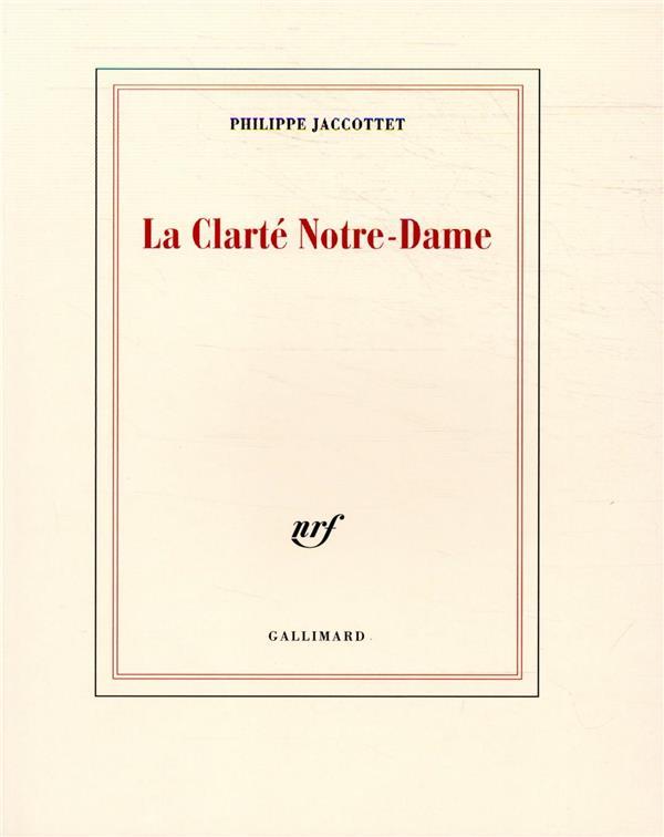 La clarté Notre Dame