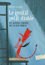 Vente EBooks : Le gentil petit diable et autres contes de la rue Broca  - Pierre Gripari