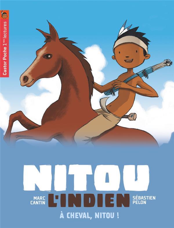 Nitou l'Indien T.9 ; à cheval, Nitou !