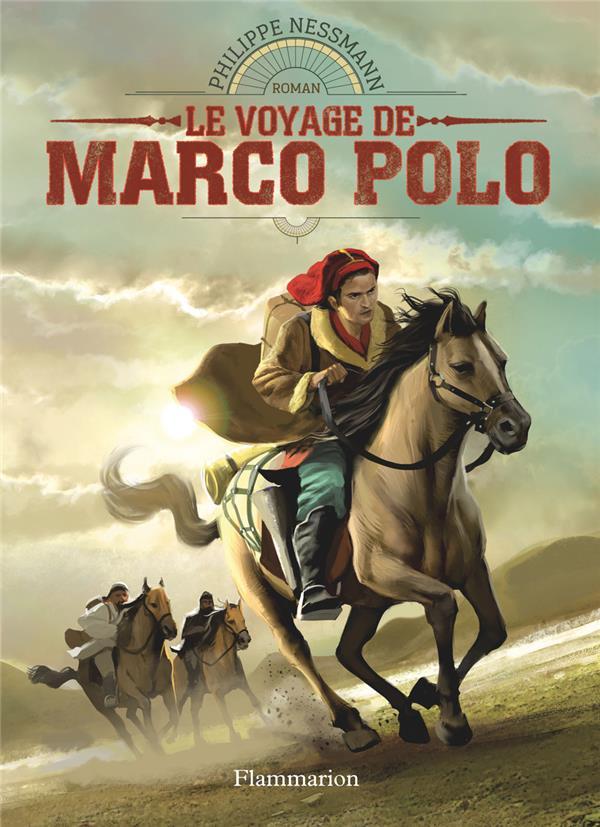 découvreurs du monde t.8 ; le voyage de Marco Polo