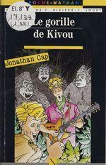 Vente EBooks : Jonathan Cap : Le Gorille de Kivou  - Jacques Jouet - François Rivière