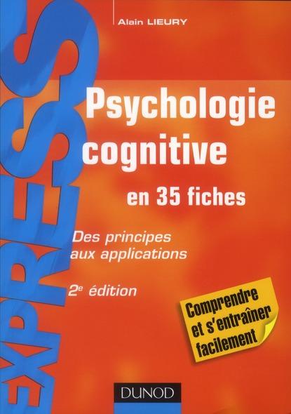 Psychologie Cognitive ; Des Principes Aux Applications (2e Edition)