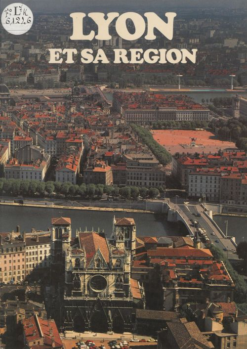 Lyon et sa region