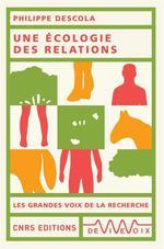 Couverture de Une Ecologie Des Relations