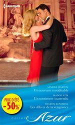 Vente Livre Numérique : Un souvenir inoubliable - Un sentiment inattendu - Les délices de la vengeance  - Maggie Cox - Sharon Kendrick