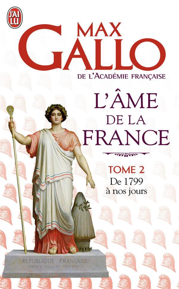 L'âme de la France t.2 ; de 1799 à nos jours