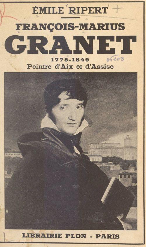 François-Marius Granet, 1775-1849