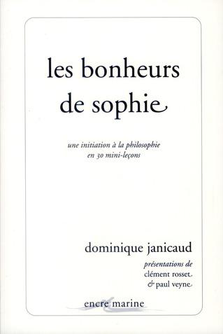 Les bonheurs de Sophie ; une initiation en 30 mini-leçons