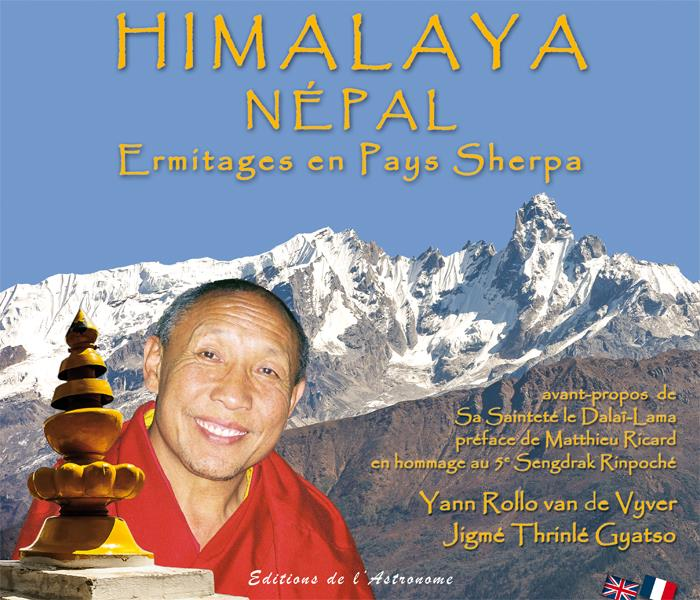 Himalaya Népal ; ermitages en pays sherpa
