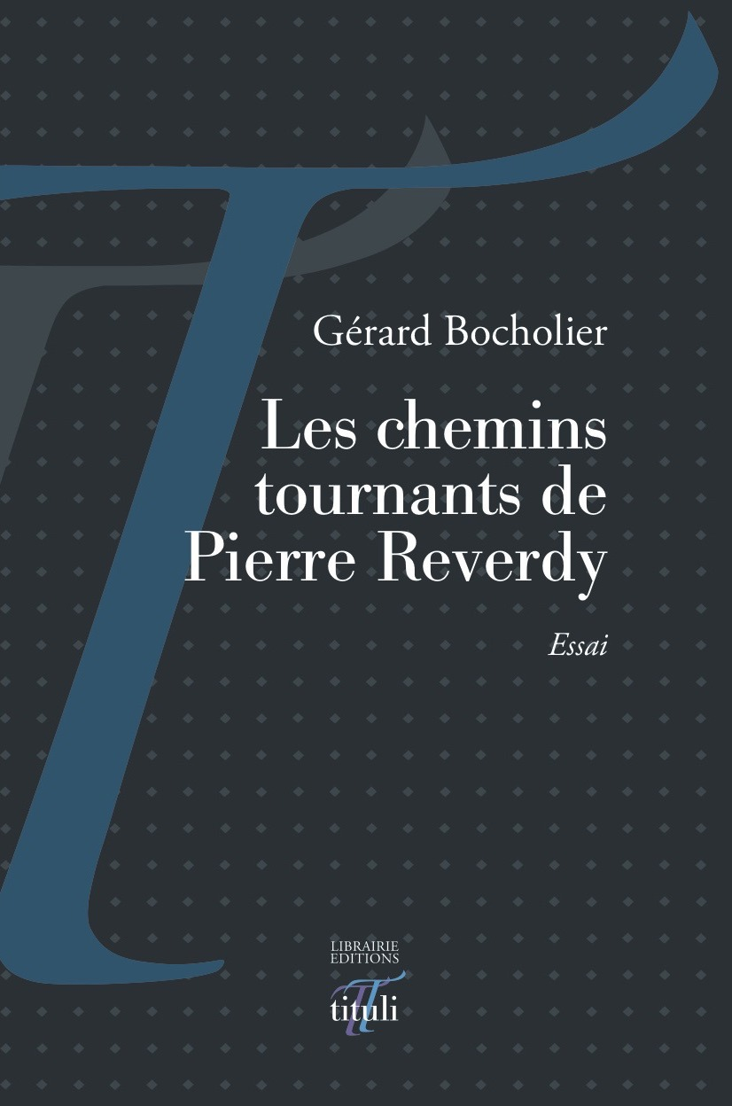 Les chemins tournants de Pierre Reverdy