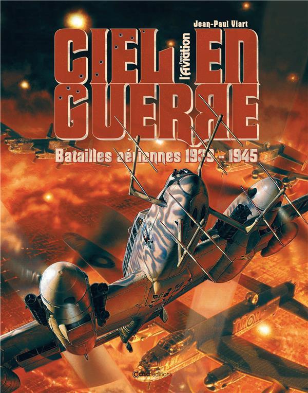 Ciel de guerre : avions de chasse, 1939-1945