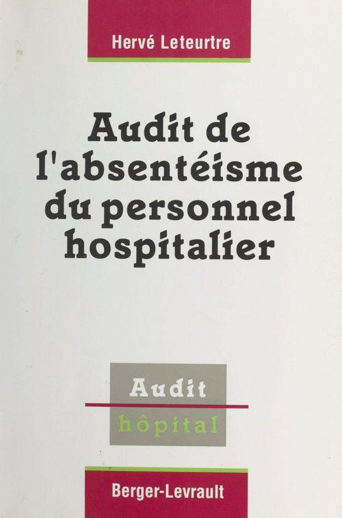 Audit de l'absenteisme du personnel hospitalier