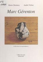 Vente Livre Numérique : Marc Gérenton  - André Velter - Denis Dormoy