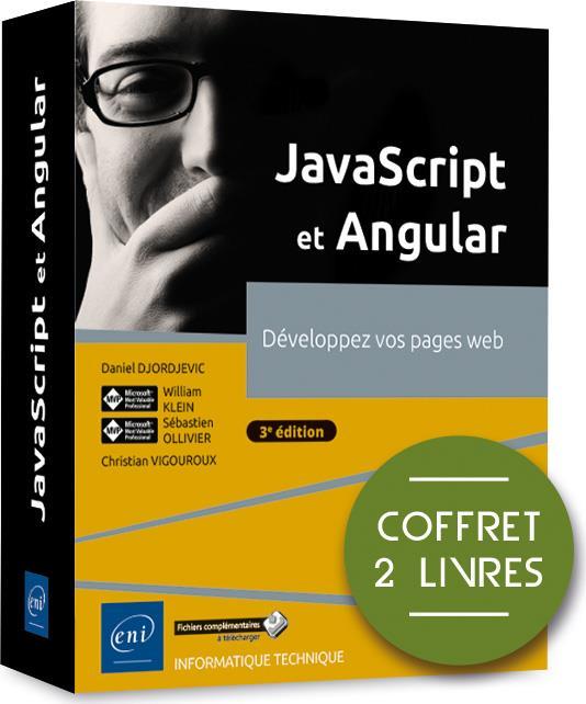 JavaScript et Angular ; coffret de 2 livres : développez vos pages web (3e édition)