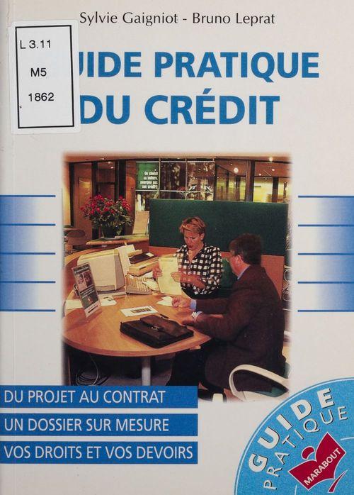 Guide pratique du crédit : vos droits et vos devoirs