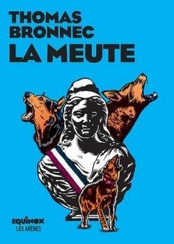 LA MEUTE BRONNEC THOMAS