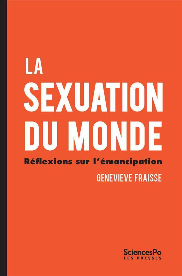 La sexuation du monde ; réflexions sur l'émancipation