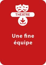 Vente Livre Numérique : Une fine équipe (8-9 ans)  - Brigitte Saussard