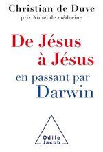 Vente EBooks : De Jésus à Jésus... en passant par Darwin  - Christian de Duve