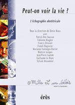 Vente EBooks : Peut-on voir la vie ? 1001 bb n°40  - Patrick Ben Soussan - Fabienne BRUGERE - J-m. DELBOSC