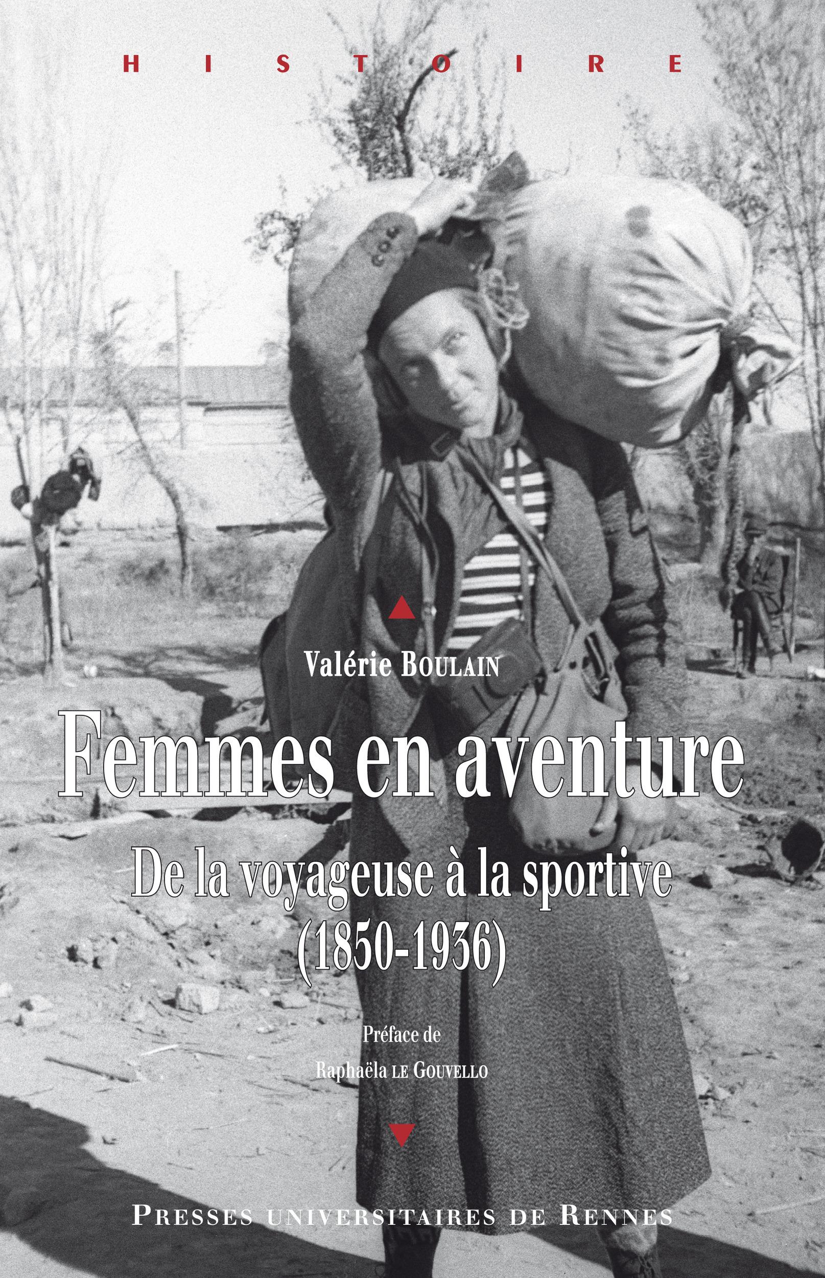 Femmes en aventure ; de la voyageuse à la sportive (1850-1936)