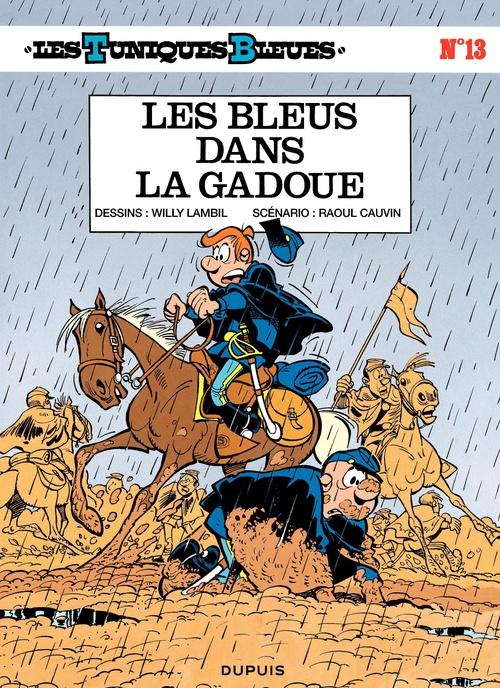 Les Tuniques Bleues T.13 ; les bleus dans la gadoue
